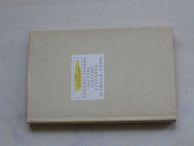 Salinger - Vzhůru, tesaři, do výše střechu zvedněte! (1987)