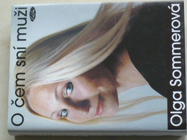 Sommerová - O čem sní muži (2005)