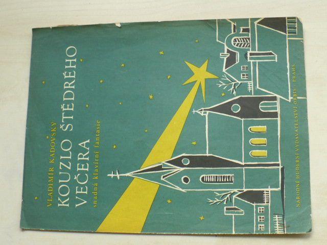 Kadovský - Kouzlo Štědrého večera - snadná klavírní fantasie (1950)