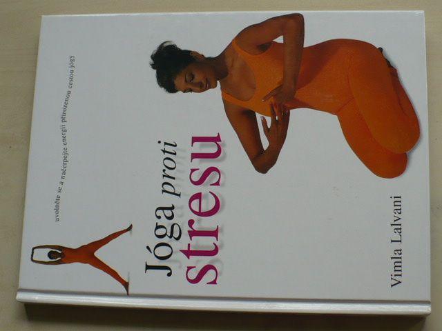 Lalvani - Jóga proti stresu (2000)