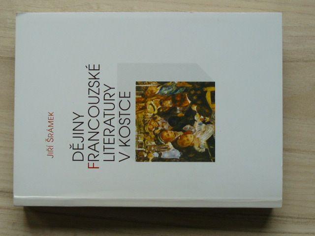 Šrámek - Dějiny francouzské literatury v kostce (Votobia 1997)