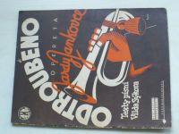 Vojenská opereta Jardy Jankovce - Odtroubeno - texty Vilda Sýkora (1936)