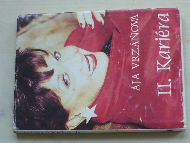 Ája Vrzáňová: II. Kariéra (1999)