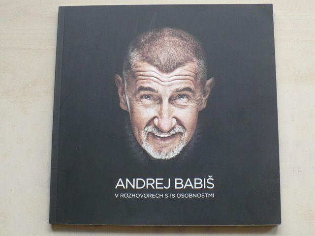 Andrej Babiš v rozhovorech s 18 osobnostmi (2017)