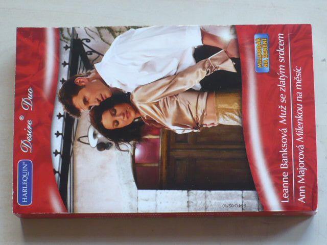 Desire Duo, č.864: Banksová - Muž se zlatým srdcem, Majorová - Milenkou na měsíc (2010)