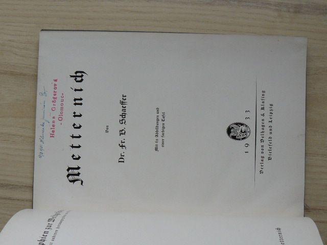 Schaffer - Metternich (Leipzig 1933) Monographien, německy