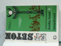 Seton - Kniha lesní moudrosti (1970)