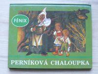 Vojtěch Kubašta - Perníková chaloupka (Fénix 1991)