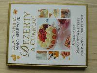 Zlatá kniha Mary Berryové - Dezerty a cukroví (2004)
