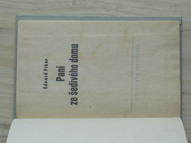 Eduard Fiker - Paní ze šedivého domu (Zemědělské noviny 1971)