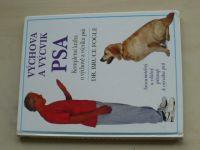 Fogle - Výchova a výcvik psa - Kompletní kniha o výchově a výcviku psů (1994)