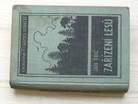 Frič - Zařízení lesů (Čs. matice lesnická, Písek 1947)