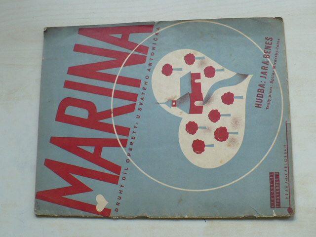 Jara Beneš - Marina - Druhý díl operety: U svatého Antoníčka (1934)
