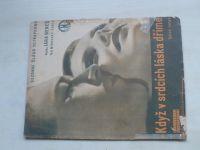 Když v srdcích láska dříme - hudba: Jara Beneš, text: Mírovský-Tobis (1933)