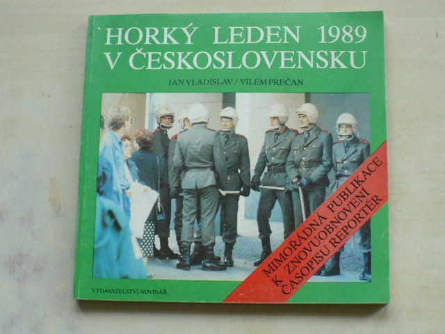 Vladislav, Prečan - Horký leden 1989 v Československu (1990)