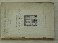 Ing. Dyr - Výroba slivovice a jiných pálenek (1946)