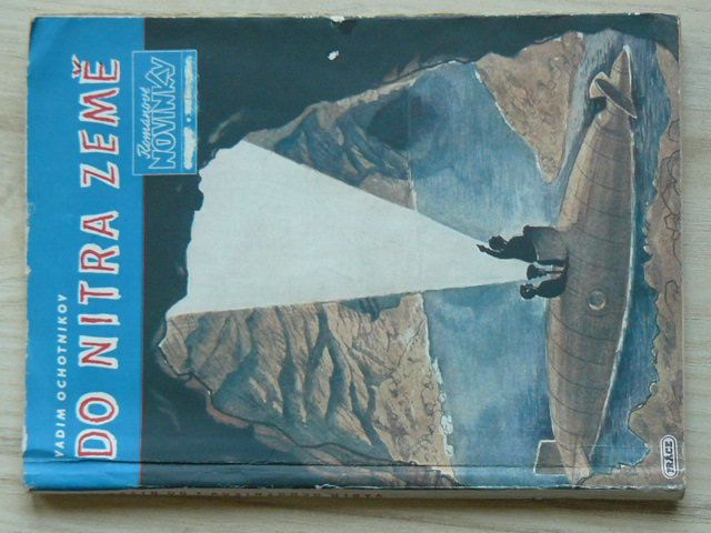 Ochotnikov - Do nitra Země (1952) Románové novinky
