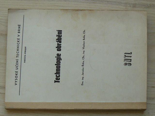 Říčka, Bulla - Technologie obrábění (VUT Brno 1979)