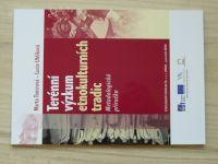 Toncrová, Uhlíková - Terénní výzkum etnokulturních tradic (2014) Metodická příručka
