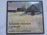 Valašské muzeum v přírodě Rožnov pod Radhoštěm (1985)