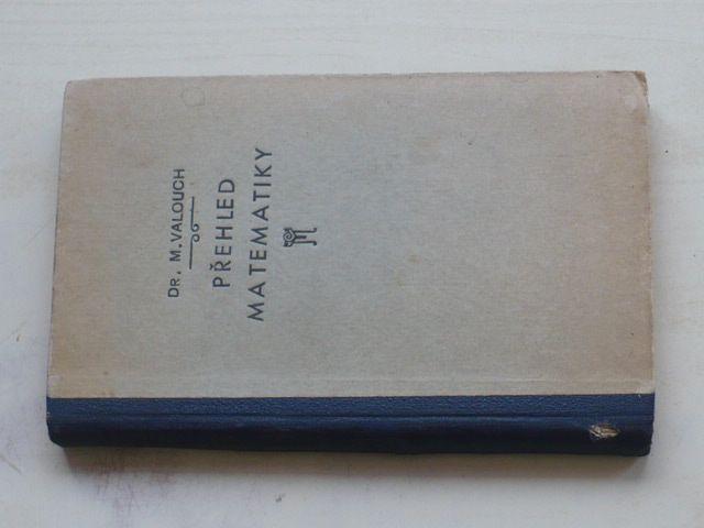 Valouch - Přehled matematiky (1925) Tabulky a vzorce matematické