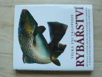Velká encyklopedie rybářství (2008)