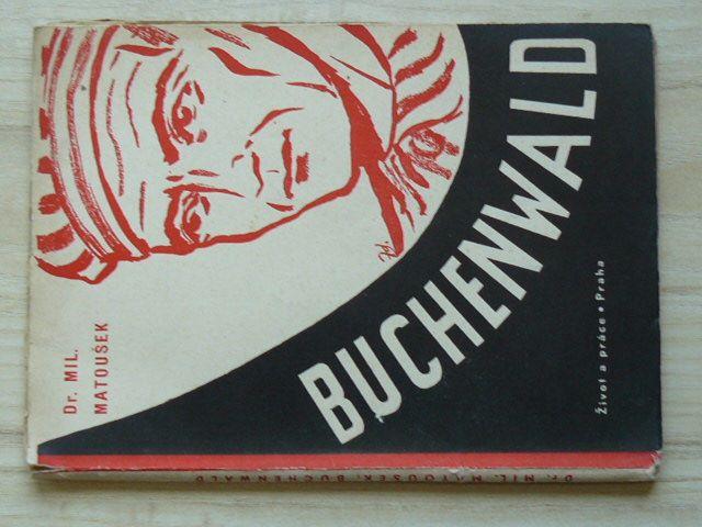 Dr. Matoušek - Buchenwald (1945) 1. vydání