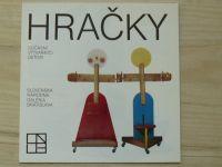 Hračky - Súčasní výtvarníci deťom - Slovenská národná galéria Bratislava 1986