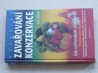 Jílek - Učebnice zavařování & konzervace - Jak uchovávat potraviny i pro diabetiky (2001)