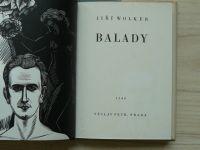 Jiří Wolker - Balady (Petr Praha 1940) v úpravě a 12 dřevorytů V. Maška