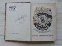 Knihovna M.hlasatele sv. 13(14) - Foglar - Záhada hlavolamu (podpis J.F.) 13. Batlička - Rájem i p.