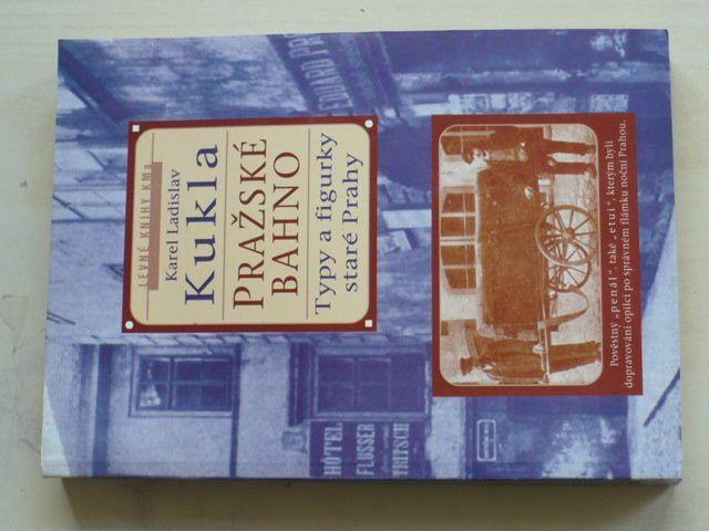 Kukla - Pražské bahno 2.díl - Typy a figurky staré Prahy (2001)