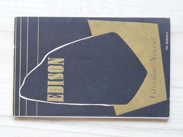 Vítězslav Nezval - Edison (Borový 1940)