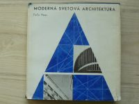 Felix Haas - Moderná svetová architektúra  (1967) slovensky