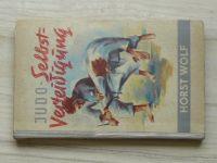 Horst Wolf - Judo-Selbstverteidigung (Sportvelag Berlin) Judo sebeobrana