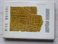 Mika Waltari - Egypťan Sinuhet (1978) Patnáct knih ze života lékaře Sinuheta
