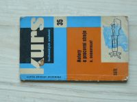 Dobrovolný - Kurs 35 - Motory a pracovní stroje (1962)