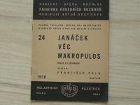 Janáček - Věc Makropulos - opera o 3 jednáních (1938) Výklad František Pala