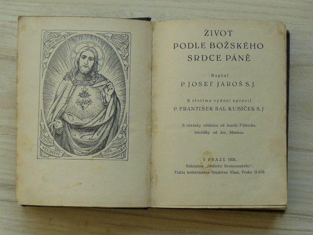 Jaroš - Život podle Božského Srdce Páně (1933)