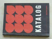 Katalog - Přehled výrobků dodávaných s.p. Benzina 1991