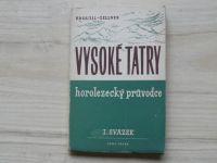 Kroutil, Gellner - Vysoké Tatry - horolezecký průvodce I. svazek (Díl 1 a 2) (1947)