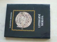 Kubíček - Vlastivěda moravská - Literární Morava (2002)