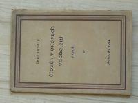 Leoš Veselý - Člověk v okovech vrcholení - básně (Olomouc 1934) věnování autora