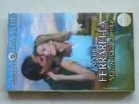 Zlatá dynastie, č.2: Ferrarela - Manželská tajenka (2010)