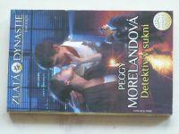 Zlatá dynastie, č.3: Morelandová - Detektiv v sukni (2010)