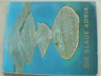 Die blaue Adria