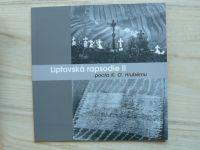 Liptovská rapsodie II  - pocta K. O. Hrubému (2011)