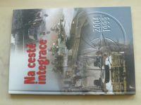 Na cestě integrace 1999-2004 (2004)