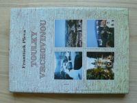 Pleva - Toulky Vrchovinou (1999) stručná historie měst, obcí a významných míst Vrchoviny