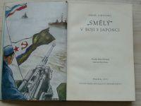 """Dikovskij -""""Smělý"""" v boji s Japonci (SNDK 1951)"""